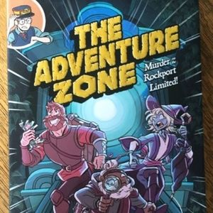 The Adventure Zone Murder at the Rockport Limited